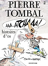 Pierre Tombal - Tome 2 - Histoires d