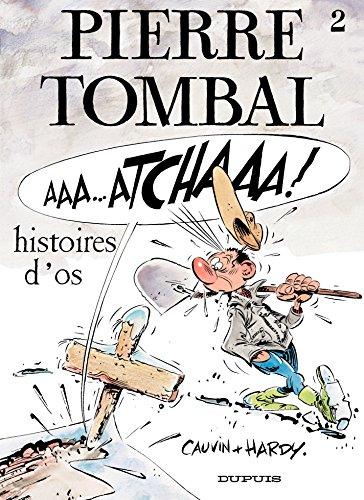 Pierre Tombal - Tome 2 - Histoires d'os par Cauvin