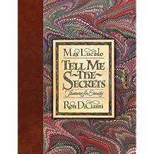 Tell Me the Secrets: Treasures for Eternity