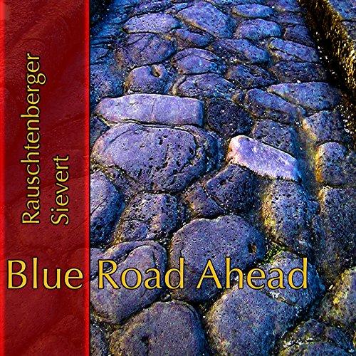 Blue Road Ahead