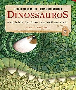 Como Descargar Libro Gratis Dinossauros - O cotidiano dos dinos como você nunca viu Formato PDF Kindle