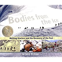 Bodies from the Ice: Melting Glaciers and the Recovery of the Past
