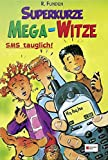 Superkurze Mega-Witze - R. Funden