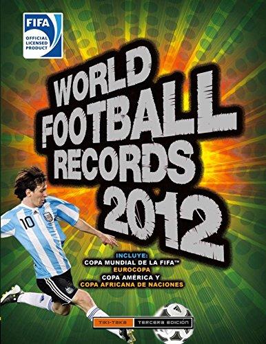 World Footbal Records 2012 (TITULO UNICO)