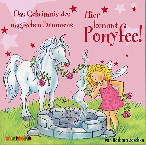 Hier kommt Ponyfee (12): Das Geheimnis des magischen Brunnens -