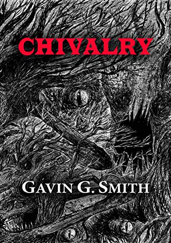 Chivalry (NewCon Press Novellas Set 6 Book 4) (English Edition) (Smith E G)