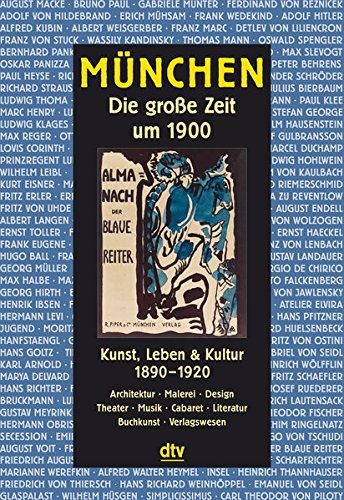 München: Die große Zeit um 1900