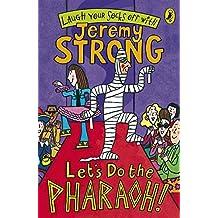 Let's Do The Pharaoh!