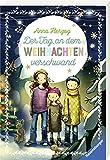Der Tag, an dem Weihnachten verschwand (Ravensburger Taschenbücher)