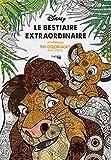 Le bestiaire extraordinaire - 100 coloriages anti-stress