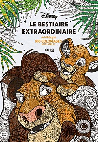 Le bestiaire extraordinaire: 100 coloriages anti-stress