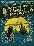 Adventure Classics for Boys: Robinson Crusoe, Treasure Island, Kidnapped! by Daniel Defoe (2012-06-01)