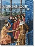 Sébastien Mamerot. Eine Chronik der Kreuzzüge: Les Passages d'Outremer.