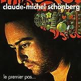 Songtexte von Claude‐Michel Schönberg - Le Premier Pas…