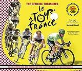 The Official Treasures of Le Tour De France