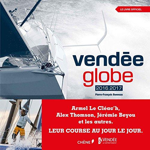 Vendée Globe 2016-2017 par Pierre-François Bonneau