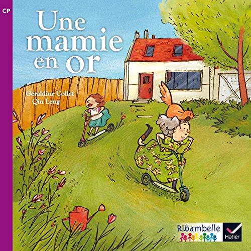 Ribambelle CP srie violette d. 2014 - Une Mamie en or (album n2)