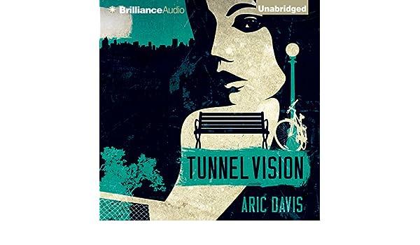 Tunnel Vision Audio Download Amazon Aric Davis Nick Podehl