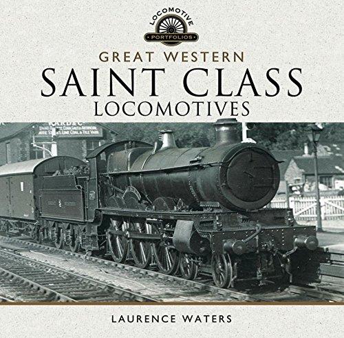 Great Western Saint Class Locomotives (Locomotive Portfolios) (English Edition)