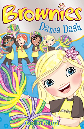 Dance Dash (Brownies) by C. A. Plaisted (1-Mar-2010) Paperback