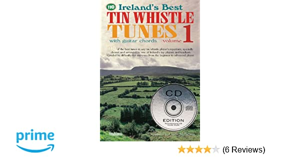 110 Ireland\'s Best Tin Whistle Tunes - Volume 1: With Guitar Chords ...