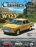 Young Classics: Mercedes W 123 (Band 2): kaufen - pflegen - fahren