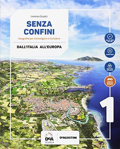 Senza confini. Per la Scuola media. Con e-book. Con espansione online. Con 2 libri: Regioni d'Italia-Atlante. Con DVD-ROM: 1