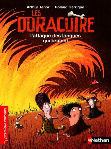 L'es Duracuire, l'attaque des langues qui brûlent - Roman Humour - De 7 à 11 ans par Arthur Ténor