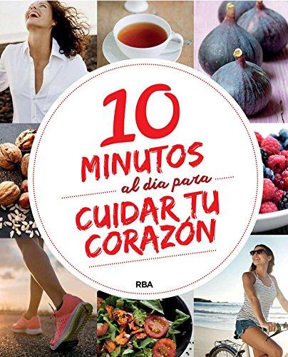 10 minutos al día para cuidar tu corazón (PRACTICA)