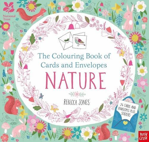 The National Trust: Colouring Book of Cards and Envelopes: Nature by Rebecca Jones (2016-02-14)
