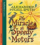 The Miracle At Speedy Motors (No. 1 Ladies' Detective Agency)
