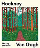 Hockney, Van Gogh - The Joy of Nature