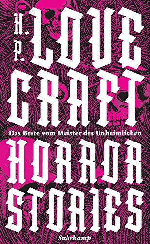 Horror Stories: Das Beste vom Meister des Unheimlichen (suhrkamp taschenbuch)