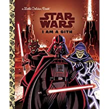 I Am a Sith (Star Wars) (Little Golden Books)