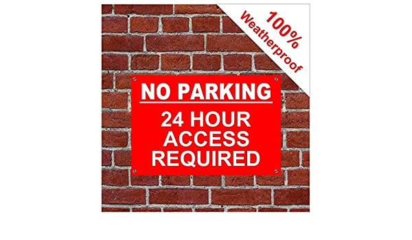 1 x NO PARKING 24 HOUR ACCESS REQUIRED CLAMPING IN OPERATION 3 mm PVC Foam Board Sign 300 mm x 200 mm Approx A4 Size