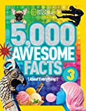 5,000 Awesome Facts (About Everything!) 3 (5,000 Awesome Facts )