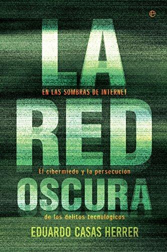 La red oscura (Actualidad) por Eduardo Casas Herrer