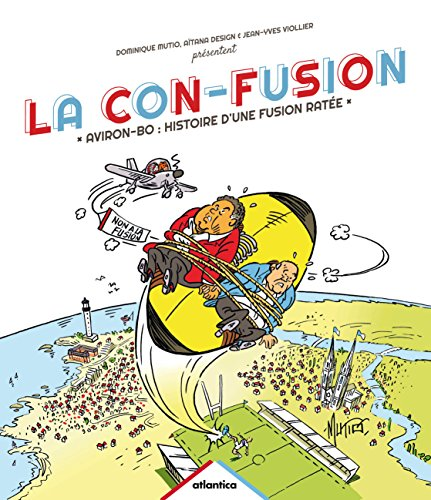 La con-fusion, aviron-bo : histoire d'une fusion ratée