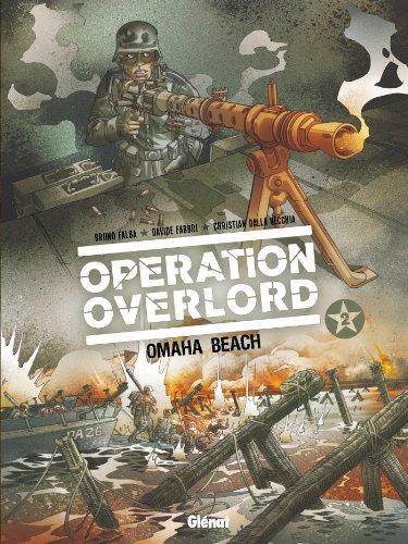Opération Overlord - Tome 02: Omaha Beach par Bruno Falba