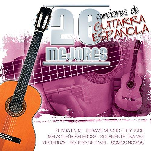 20 Mejores Canciones De Guitarra Española Vol.1 (The Best 20 Spanish Guitar Songs)