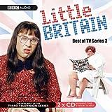Little Britain:Best Of TV Series 3 (BBC Audio)