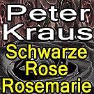 Schwarze Rose Rosemarie