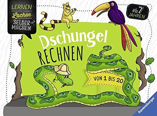 Dschungelrechnen: Von 1 bis 20 (Lernen Lachen Selbermachen)