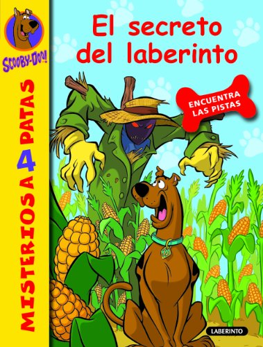 Scooby-Doo. El secreto del laberinto: 10 (Misterios a 4 patas) por James Gelsey