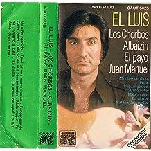 Los Chorbos - Albaizin - El Payo Juan Manuel - Mi niño perdido