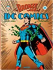 The Bronze Age of DC Comics - 1970-1984
