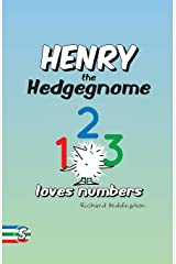 Henry the Hedgegnome loves numbers: Volume 5 (Hedgegnomes) Paperback