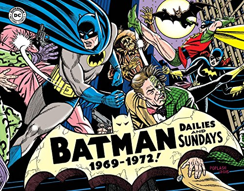 Batman: The Silver Age Newspaper Comics Volume 3 (1969-1972) (Batman Newspaper Comics, Band 3) (Batman Age Silver)