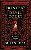 Printer's Devil Court (The Susan Hill Collection)