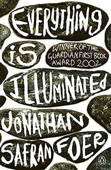 Everything is Illuminated de [Foer, Jonathan Safran]